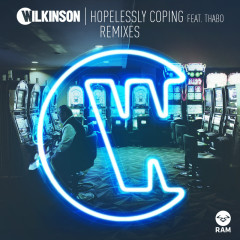 Hopelessly Coping (Remixes) - Wilkinson, Thabo