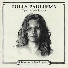 Scissors In My Pocket - Polly Paulusma