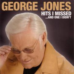 Hits I Missed And One I Didn't - George Jones