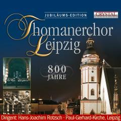 Thomanerchor Leipzig, 800 Jahre - Thomanerchor Leipzig, Hans Joachim Rotzsch