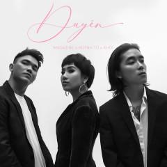 Duyên (Single) - Huỳnh Tú, Khói, Magazine