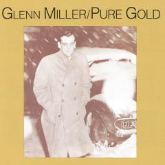Pure Gold - Glenn Miller