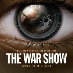 The War Show (Original Motion Picture Soundtrack) - Colin Stetson
