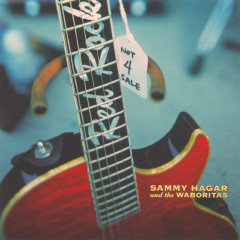 Not 4 Sale - Sammy Hagar, The Waboritas