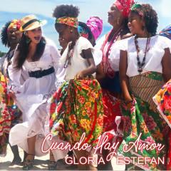Cuando Hay Amor - Gloria Estefan