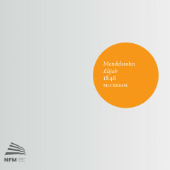 Mendelssohn: Elijah, 1846 - Paul McCreesh, Gabrieli Players, Gabrieli