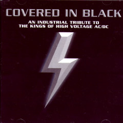 Covered In Black: An Industrial Tribute To The Kings Of High Voltage AC/DC - Various Artists