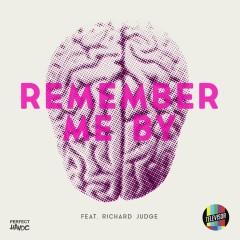 Remember Me By (feat. Richard Judge) - Televisor, Richard Judge