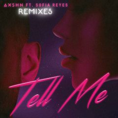 Tell Me (Remixes)