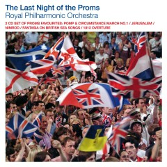 Last Night of the Proms - The Royal Philharmonic Orchestra