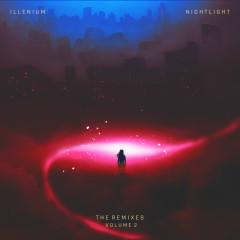 Nightlight (The Remixes, Vol. 2) - Illenium, Annika Wells