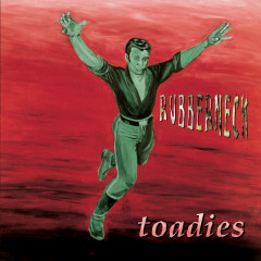 Rubberneck - The Toadies