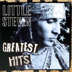 Greatest Hits - Little Steven, Little Steven & The Disciples Of Soul