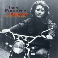 Deja Vu (All Over Again) - John Fogerty