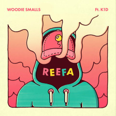 Reefa (Single) - Woodie Smalls