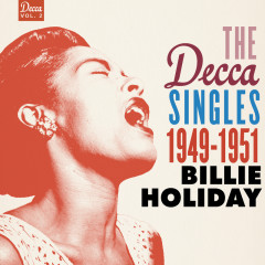 The Decca Singles Vol. 2: 1949-1951 - Billie Holiday