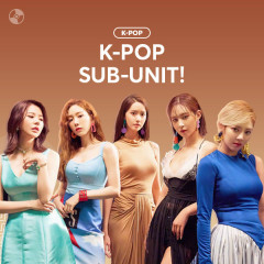K-POP SUB-UNIT! - Various Artists
