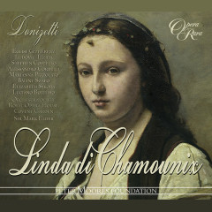 Donizetti: Linda di Chamounix (Live) - Eglise Gutíerrez, Ludovic Tézier, Mark Elder, Orchestra of the Royal Opera House, Covent Garden