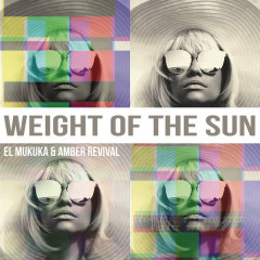 Weight Of The Sun (Single)