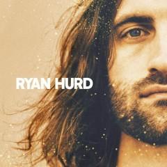Ryan Hurd - EP - Ryan Hurd