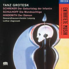 Tanz Grotesk - Gewandhausorchester Leipzig, Lothar Zagrosek