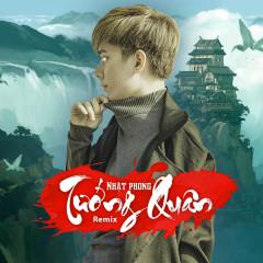 Tướng Quân (Remix) (Single) - Nhật Phong