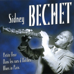 The Most Beautiful Songs Of Sidney Bechet - Sidney Bechet