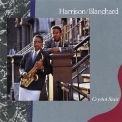 Crystal Stair - Harrison/ Blanchard