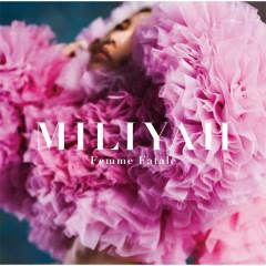 Femme Fatale - Miliyah