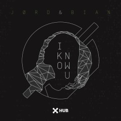 I Know U - JØRD,BIAN