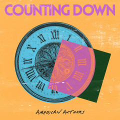 Counting Down - American Authors