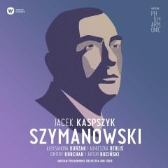 Warsaw Philharmonic: Karol Szymanowski - Warsaw Philharmonic