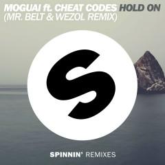 Hold On (feat. Cheat Codes) [Mr. Belt & Wezol Remix] - MOGUAI, Cheat Codes
