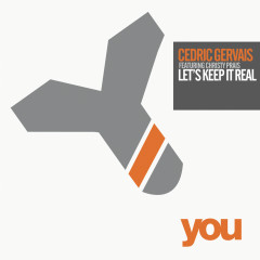 Lets Keep It Real - Cedric Gervais, Christy Prais