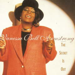 The Secret Is Out - Vanessa Bell Armstrong
