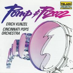 Pomp & Pizazz: March Favorites - Erich Kunzel, Cincinnati Pops Orchestra