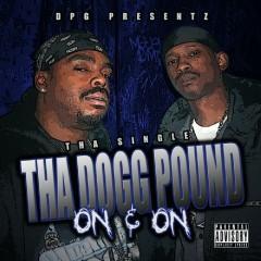 On & On - Tha Single - Tha Dogg Pound