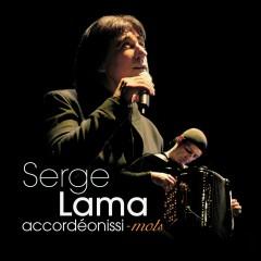 Accordéonissi-mots (Les Meilleurs Moments) [Live] - Serge Lama