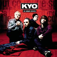 Je saigne encore (Remixes) - Kyo