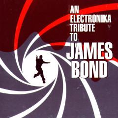 An Electronika Tribute to James Bond - Various Artists