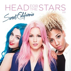 Head for the Stars 2.0 - Sweet California