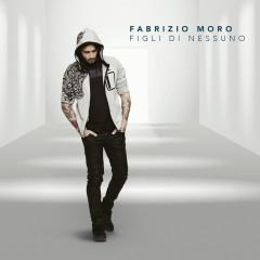 Figli di nessuno - Fabrizio Moro