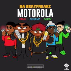 Motorola - Da Beatfreakz, Swarmz, Deno, Dappy