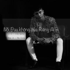 Nỗi Đau Không Của Riêng Ai (Single)
