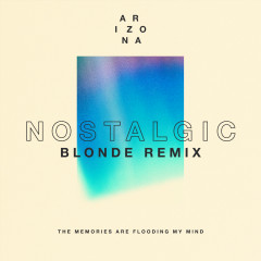 Nostalgic (Blonde Remix)