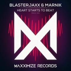 Heart Starts to Beat - BlasterJaxx, Marnik