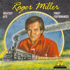 Greatest Hits - Finest Performances - Roger Miller