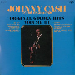 Original Golden Hits - Volume 3 (Vol. 3) - Johnny Cash, The Tennessee Two