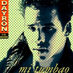 Mi Tumbao (Remasterizado) - Dayron y el Boom