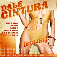 DALE CINTURA (Kuliki) - Steve Aoki, Darell, Farina, Play-N-Skillz, Kiko El Crazy